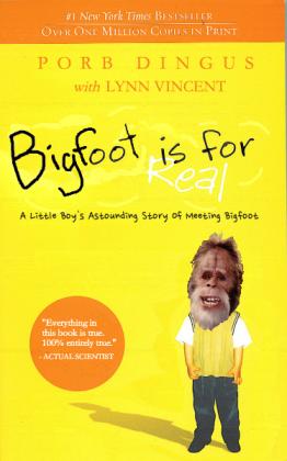Bigfoot is definitely real.